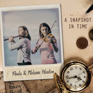 A Snapshot in Time - Paule and Melanie Houton